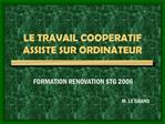 LE TRAVAIL COOPERATIF ASSISTE SUR ORDINATEUR