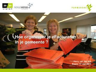 Harry van der Aar Baarn, 27 mei 2014
