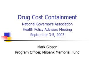 Drug Cost Containment