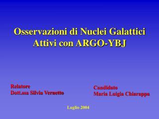 Osservazioni di Nuclei Galattici Attivi con ARGO-YBJ