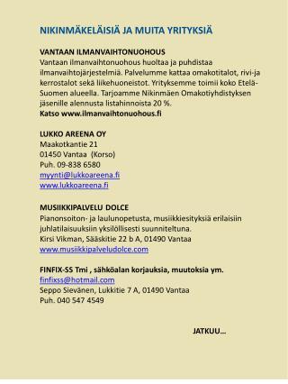 NIKINMÄKELÄISIÄ JA MUITA YRITYKSIÄ VANTAAN ILMANVAIHTONUOHOUS