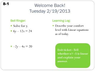 Welcome Back! Tuesday 2/19/2013
