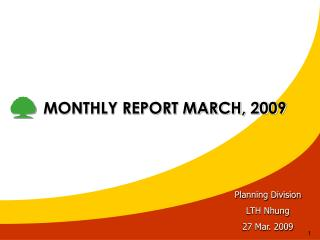 MONTHLY REPORT MARCH, 2009