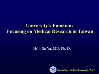 University's Function:  Focusing on Medical Research in Taiwan