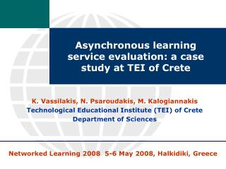Asynchronous learning service evaluation: a case study at TEI of Crete