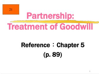 Partnership: Treatment of Goodwill