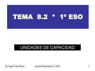 TEMA  8.2  *  1º ESO