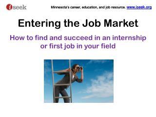 Entering the Job Market