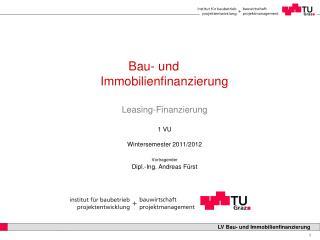 Bau- und Immobilienfinanzierung