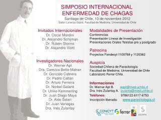 SIMPOSIO INTERNACIONAL  ENFERMEDAD DE CHAGAS Santiago de Chile, 13 de noviembre 2012