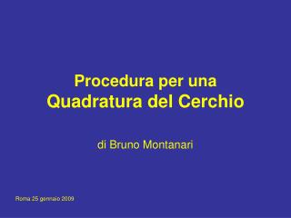 Procedura per una  Quadratura del Cerchio