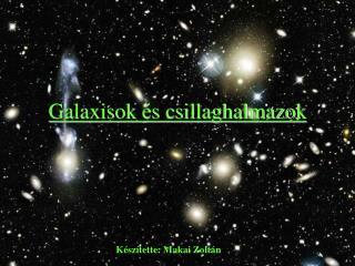 Galaxisok �s csillaghalmazok