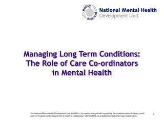Managing Long Term Conditions: The Role of Care Co-ordinators in Mental Health