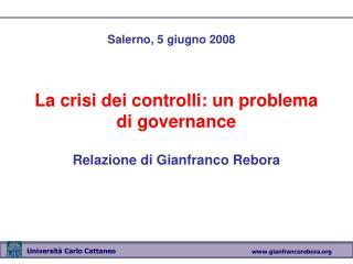 La crisi dei controlli: un problema di governance