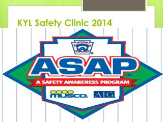 KYL Safety Clinic 2014