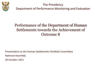 Presentation to the Human Settlements Portfolio Committee National Assembly  20 October 2011