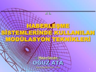 .: :.   HABERLESME SISTEMLERINDE KULLANILAN MOD LASYON TEKNIKLERI