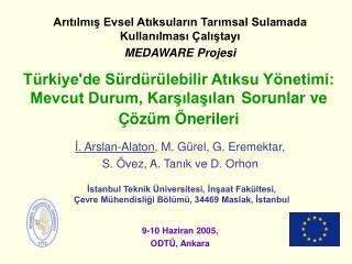 Türkiye'de Sürdürülebilir Atıksu Yönetimi: Mevcut Durum, Karşılaşılan Sorunlar ve Çözüm Önerileri