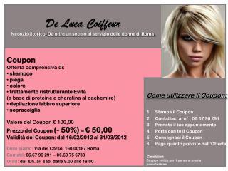 Dove siamo: Via del Corso, 160 00187 Roma Contatti: 06.67 96 291 – 06.69 75 6733