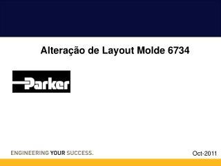 Alteração de Layout Molde 6734