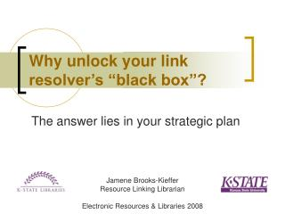 Why unlock your link resolver�s �black box�?