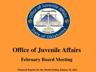 Office of Juvenile Affairs February Board Meeting
