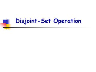 Disjoint-Set Operation