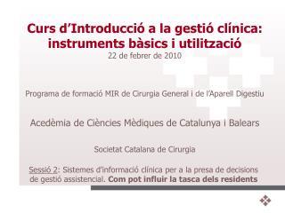 Sessió 2 : Sistemes d'informació clínica per a la presa de decisions