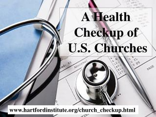 A Health Checkup of   U.S. Churches