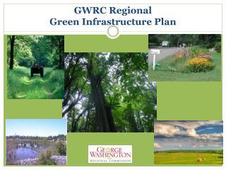 GWRC Regional  Green Infrastructure Plan