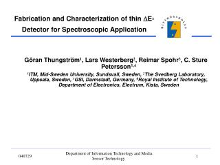 Fabrication and Characterization of thin  D E-Detector for Spectroscopic Application