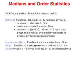 Medians and Order Statistics