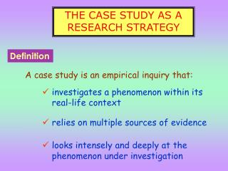 THE CASE STUDY AS A RESEARCH STRATEGY