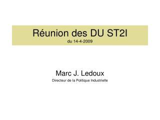 Réunion des DU ST2I  du 14-4-2009