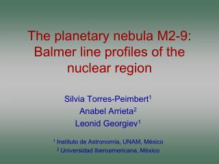The planetary nebula M2-9: Balmer line profiles of the nuclear region