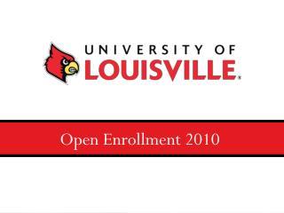 Open Enrollment 2010