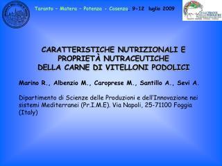CARATTERISTICHE NUTRIZIONALI E  PROPRIETÀ NUTRACEUTICHE  DELLA CARNE DI VITELLONI PODOLICI
