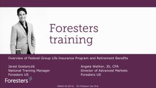 Overview of Federal Group Life Insurance Program and Retirement Benefits