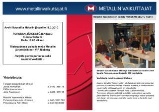 Metallin Vasemmiston tiedote FORSSAN SEUTU 1/2010