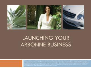 Launching your  Arbonne business
