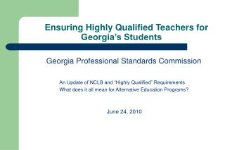 Ensuring Highly Qualified Teachers for Georgia�s Students