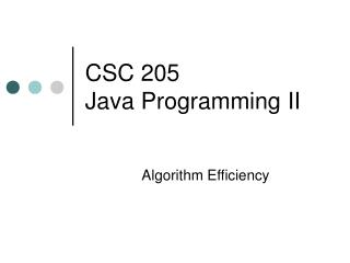 CSC 205  Java Programming II