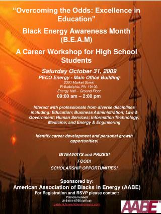�Overcoming the Odds: Excellence in Education� Black Energy Awareness Month (B.E.A.M)