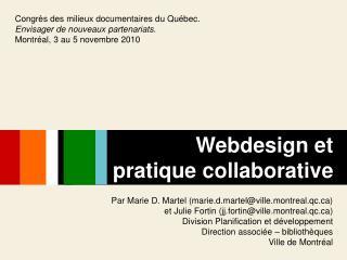 Par Marie D. Martel (marie.d.martel@ville.montreal.qc)