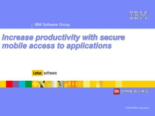 Increase productivity with secure mobile access to applications