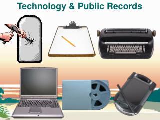 Technology & Public Records