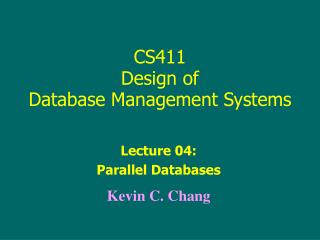 CS411 Design of  Database Management Systems