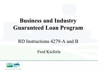 Business and Industry Guaranteed Loan Program RD Instructions 4279-A and B