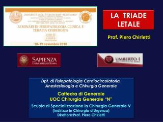Dpt . di Fisiopatologia Cardiocircolatoria, Anestesiologia e Chirurgia Generale