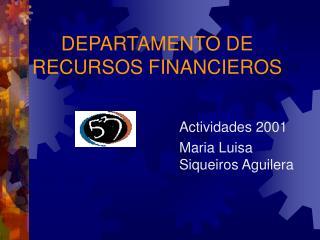 DEPARTAMENTO DE RECURSOS FINANCIEROS